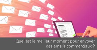 quel-meilleur-moment-envoyer-emails-commerciaux.png